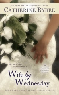 Wife by Wednesday - Catherine Bybee