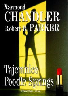 Tajemnice Poodle Springs - Raymond Chandler