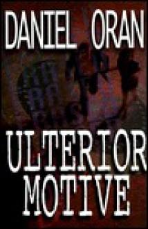 Ulterior Motive - Daniel Oran