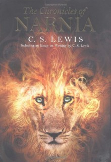 The Chronicles of Narnia: Including an Essay on Writing by C.S. Lewis - C.S. Lewis, Pauline Baynes