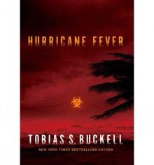 Tobias S. Buckell Hurricane Fever (Hardback) - Common - by Tobias S. Buckell