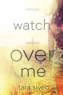 Watch Over Me - Tara Sivec