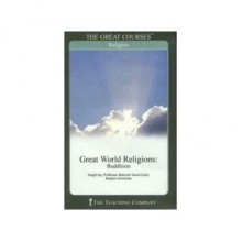 Great World Religions: Buddhism (Great Courses, #6105) - Malcolm David Eckel