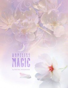 Hopeless Magic - Rachel Higginson