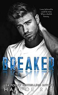 Breaker: A Brother's Best Friend - Harloe Rae