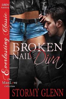Broken-Nail Diva - Stormy Glenn