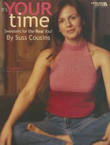 It's Your Time - Suss Cousins, Leisure Arts
