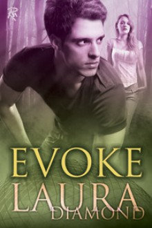 Evoke (Endure) - Laura Diamond