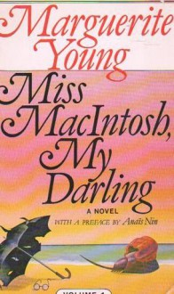 Miss MacIntosh, My Darling - Marguerite Young, Anaïs Nin