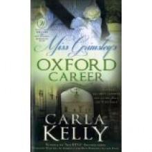 Miss Grimsley's Oxford Career (Signet Regency Romance) - Carla Kelly