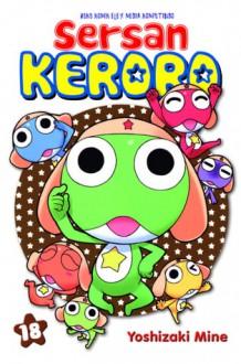 Sersan Keroro 18 (Sersan Keroro, # 18) - Mine Yoshizaki