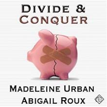 Divide & Conquer - Abigail Roux,Madeleine Urban,Sean Crisden