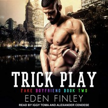 Trick Play - Eden Finley,Alexander Cendese,Iggy Toma