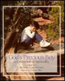 God's Precious Boy: A Celebration of Spirituality - Mary Lowe Williams, Connie Palen