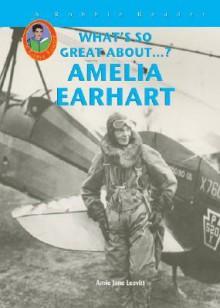 Amelia Earhart - Amie Leavitt
