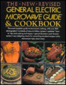 General Electric Microwave Cookbook(The New Revised) - General Electric