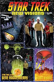 Star Trek: New Visions Volume 2 - John Byrne, John Byrne