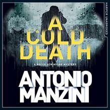 A Cold Death: A Rocco Schiavone Mystery - HarperCollins Publishers Limited,Antonio Manzini,Daniel Philpott