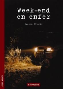 Week End En Enfer - Laurent Chabin