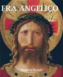 Fra Angelico - Stephan Beissel