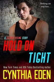 Hold On Tight - Cynthia Eden