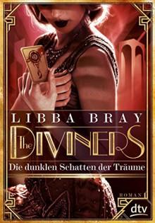 The Diviners - Die dunklen Schatten der Träume -