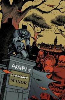 Arkham Manor, Vol. 1 - Shawn Crystal, Gerry Duggan