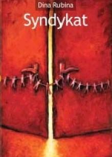 Syndykat - Dina Rubina