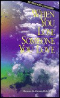 When You Lose Someone You Love - Richard Cromie