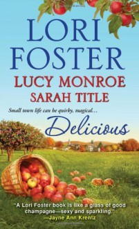 By Lori Foster Delicious [Mass Market Paperback] - Lori Foster