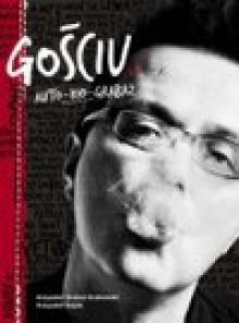 """Gościu. Auto-Bio-Grabaż - Krzysztof """"Grabaž"""" Grabowski, Krzysztof Gajda"""