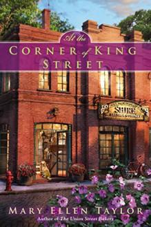 At the Corner of King Street (Alexandria Series) - Mary Ellen Taylor