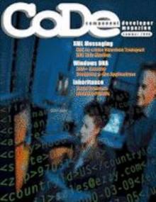 CODE Magazine - 2000 - Summer - Doug (Stonefield Systems Group) Hennig, Nancy Folsom, Ellen Whitney, Steven Black, Barbara Peisch, Rick Strahl, Jon Newell, Markus Egger, CODE Magazine