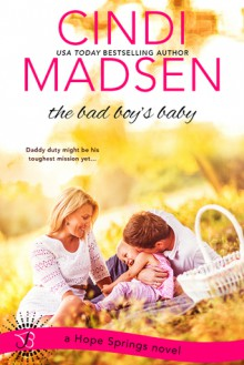 The Bad Boy's Baby - Cindi Madsen