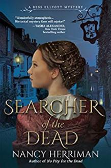 Searcher of the Dead: A Bess Ellyott Mystery - Nancy Herriman
