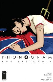 Rue Britannia - Kieron Gillen,Jamie McKelvie
