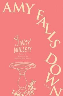 Amy Falls Down - Jincy Willett