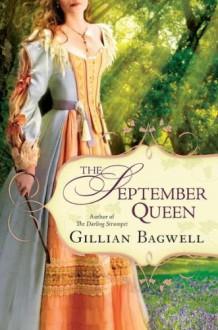 The September Queen - Gillian Bagwell