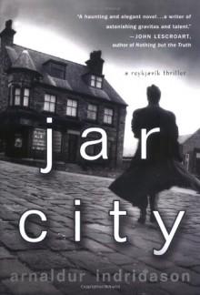 Jar City - Arnaldur Indriðason,Bernard Scudder