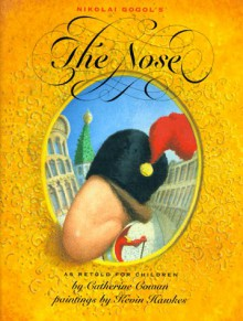 The Nose - Nikolai Gogol, Kevin Hawkes