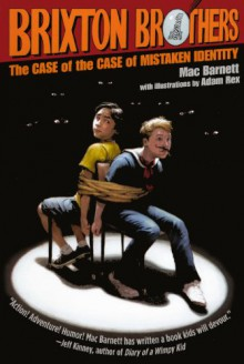 The Case of the Case of Mistaken Identity (Brixton Brothers (Pb)) - Mac Barnett