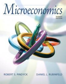 Microeconomics (7th Edition) - Robert S. Pindyck, Daniel L. Rubinfeld
