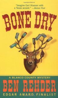 Bone Dry - Ben Rehder
