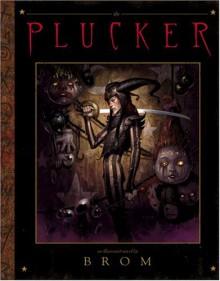 The Plucker - Brom