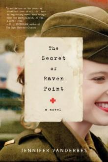 The Secret of Raven Point - Jennifer Vanderbes