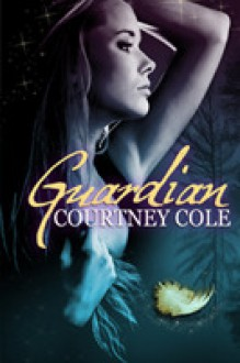 Guardian - Courtney Cole