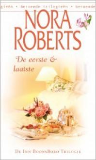 De eerste & laatste (Inn BoonsBoro, #2) - Ingrid Zweedijk, Nora Roberts