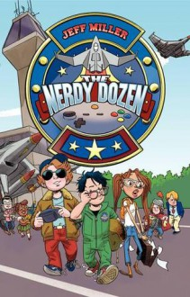 The Nerdy Dozen #1 - Jeff Miller