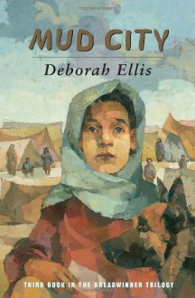 Mud City - Deborah Ellis