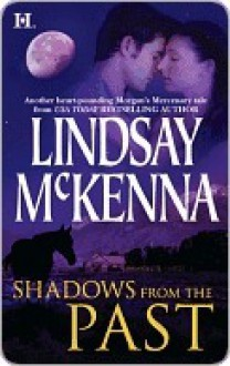 Shadows from the Past (Jackson Hole #1) - Lindsay McKenna